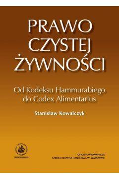 Prawo czystej żywności. Od Kodeksu Hammurabiego do Codex Alimentarius