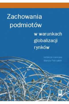Zachowania podmiotów w warunkach globalizacji rynków