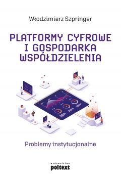 Platformy cyfrowe i gospodarka współdzielenia
