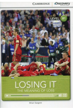 Losing It: The Meaning of Loss Intermediate Book with Online Access