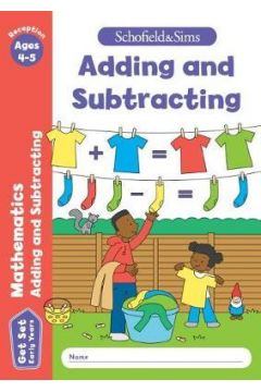 Get Set Mathematics Adding and Subtracting: Reception, Ages 4-5