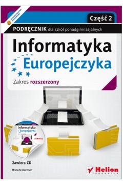 Informatyka Europejczyka, część 2. Podręcznik wieloletni dla liceum i technikum. Zakres rozszerzony