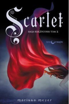 Saga Księżycowa. Tom 2. Scarlet