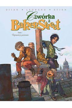 Czwórka z Baker Street. Tom 1. Tajemnicze porwanie