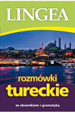 Rozmówki tureckie ze słownikiem i gramatyką wyd. 3