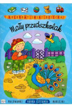 Kolorowy świat dziecka- Mały przedszkolak