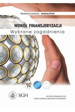 Wokół finansjeryzacji. Wybrane zagadnienia