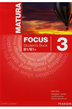 Matura Focus 3 Student`s Book B1/B1+