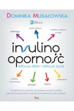 Insulinooporność. Zdrowa dieta i zdrowe życie