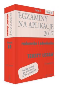 Egzaminy na aplikacje radcowska i adwokacka Teksty ustaw Tom 2