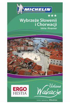 Udane wakacje - Wybrzeże Słowenii i Chorwacji