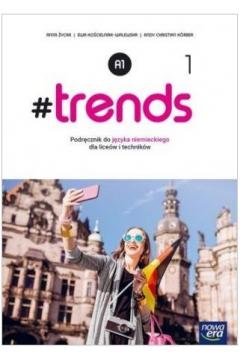 #trends 1. Podręcznik do języka niemieckiego dla liceum i technikum. Poziom A1