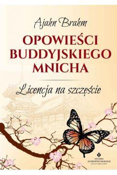 Opowieści buddyjskiego mnicha licencja na szczęście wyd. 4