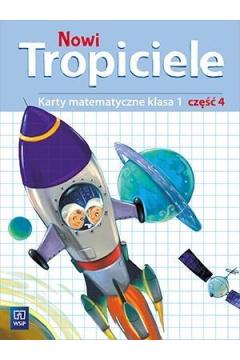 Nowi Tropiciele. Klasa 1. Karty matematyczne. Część 4