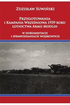 Przygotowania i Kampania Wrześniowa 1939 r. ...