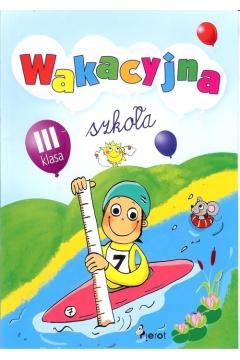 Wakacyjna szkoła kl.3