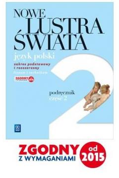 J.polski LO Nowe Lustra świata cz. 2 Podr. WSiP
