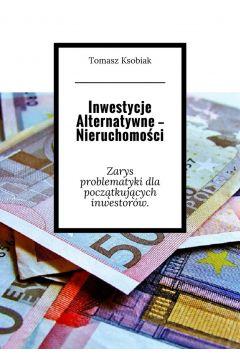 Inwestycje alternatywne-- Nieruchomości