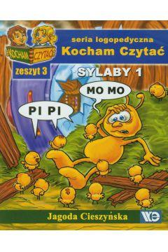 Kocham czytać zeszyt 3. Sylaby 1