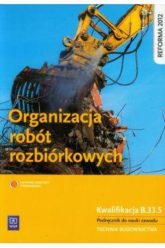 Organizacja robót rozbiórkowych WSiP