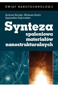 Synteza spaleniowa materiałów nanostrukturalnych