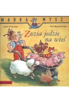 Mądra mysz - Zuzia jedzie na wieś