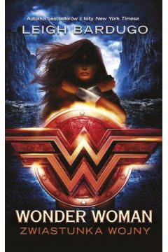 Wonder Woman Zwiastunka wojny