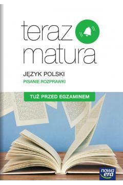 Teraz matura 2020. Język polski. Tuż przed egzaminem. Poziom podstawowy