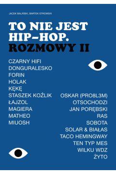 To nie jest hip-hop. Rozmowy II