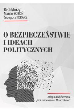 O bezpieczeństwie i ideach politycznych