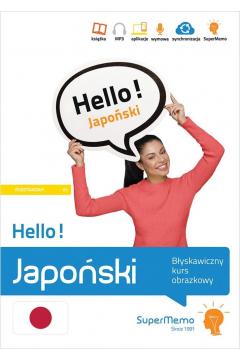 Hello! Japoński. Błyskawiczny kurs obrazkowy A1