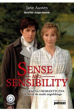 Sense and Sensibility. Rozważna i Romantyczna w wersji do nauki angielskiego