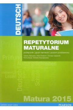 Deutsch. Repetytorium maturalne 2015. Podręcznik. Poziom podstawowy
