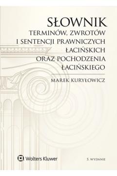 Słownik terminów, zwrotów i sentencji prawniczych