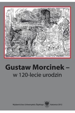 Gustaw Morcinek - w 120-lecie urodzin