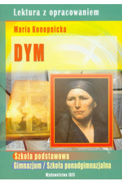 Dym Lektura z opracowaniem Marii Konopnickiej