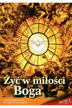 Religia LO 1 podr Żyć w miłości Boga WDS