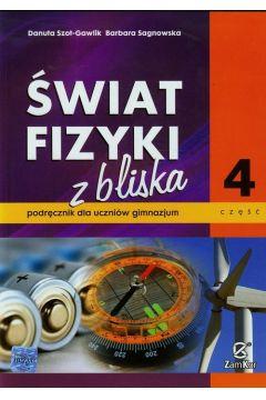Fizyka GIM Świat Fizyki z bliska cz.4 podr  ZamKor