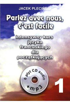 Parlez avec nous ceest facile intensywny kurs języka francuskiego dla początkujących + 6CD