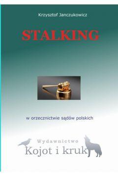 Stalking w orzecznictwie sądów polskich