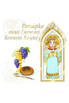 Pamiątka mojej Pierwszej Komunii Świętej (z aniołkiem)