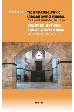 The Sephardim-Slavonic language contact in Bosnia. The last period (1918-1941) / Sefardyjsko-słowiań