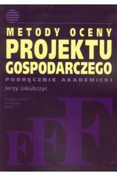Metody oceny projektu gospodarczego