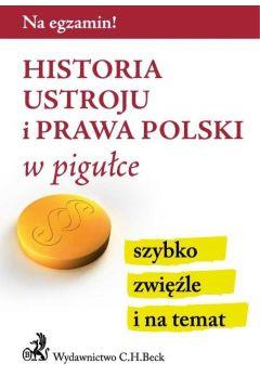 Historia ustroju i prawa Polski w pigułce