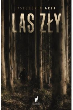 Las zły