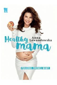 Healthy mama - Anna Lewandowska