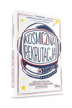 Kosmiczna rekrutacja. Testy i ćwiczenia ESA dla przyszłych astronautek i astronautów