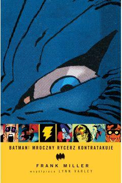 Batman. Mroczny Rycerz kontratakuje