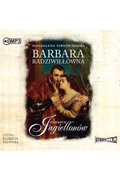 Zmierzch Jagiellonów T.2 Barbara Radziwiłłówna CD