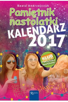 Kalendarz 2017 pamiętnik nastolatki